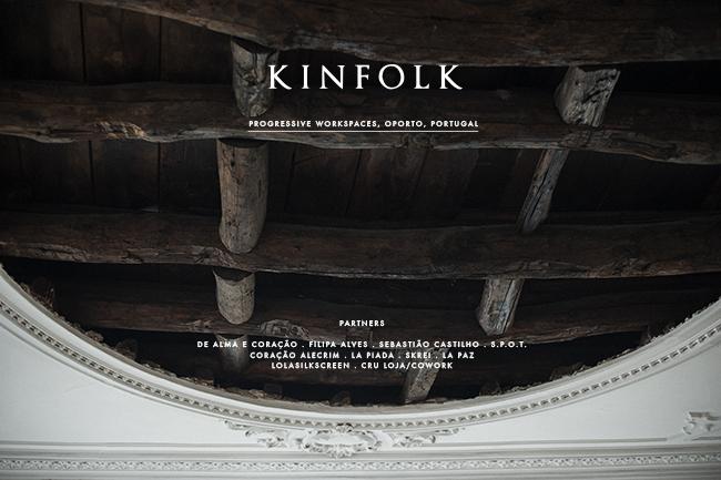 KINFOLK – PROGRESSIVE WORKSPACES, OPORTO